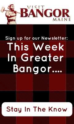 this week in greater bangor... stay in the know
