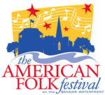 American Folk Festival on the Bangor Waterfront